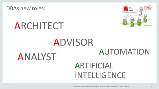 Meetup Oracle Database: 3 Analizar, Aconsejar, Automatizar… las nuevas funciones del DBA Slide 2