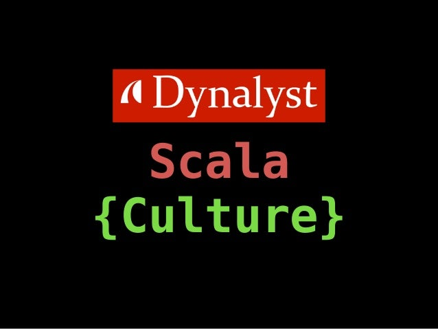 Scala  {Culture}