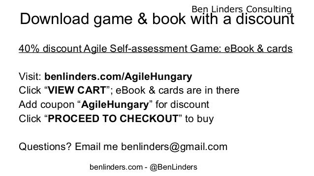 Meetup Agile Self-assessment Game - Budapest 2020 - Ben Linders Slide 2