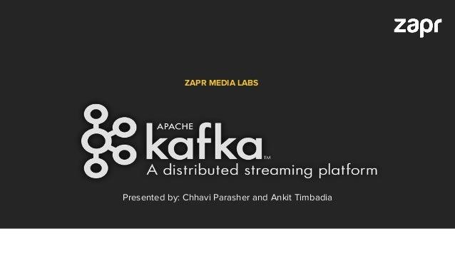 ZAPR MEDIA LABS Presented by: Chhavi Parasher and Ankit Timbadia