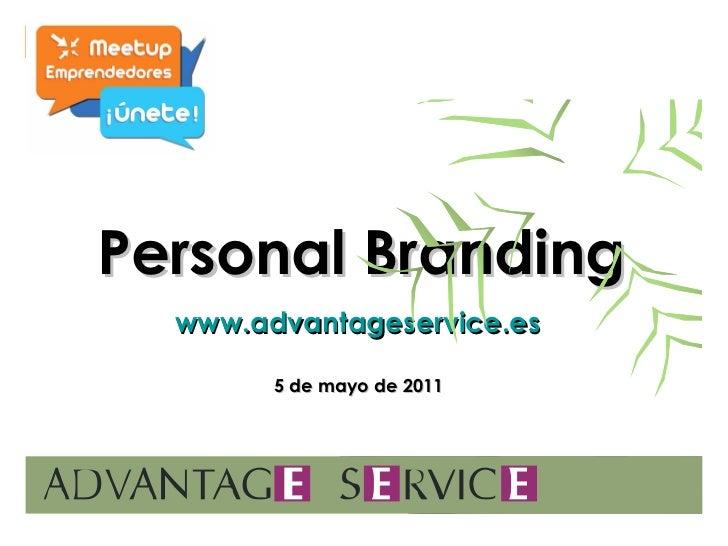 Personal Branding www.advantageservice.es   5 de mayo de 2011