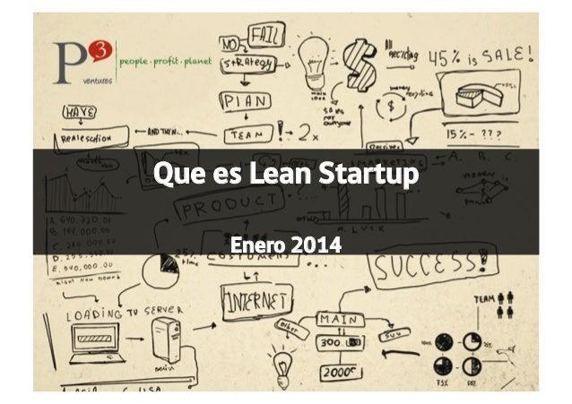 Que es Lean Startup Enero 2014