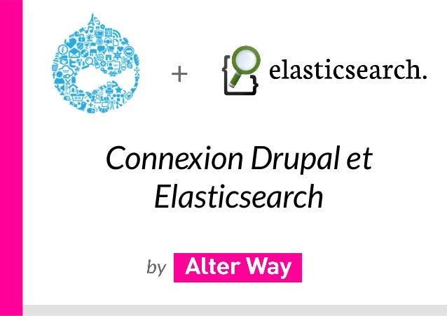 Connexion Drupal et Elasticsearch +