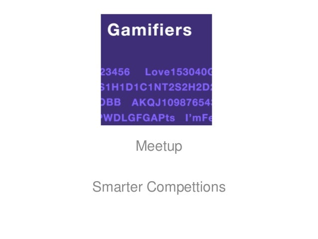 MeetupSmarter Compettions