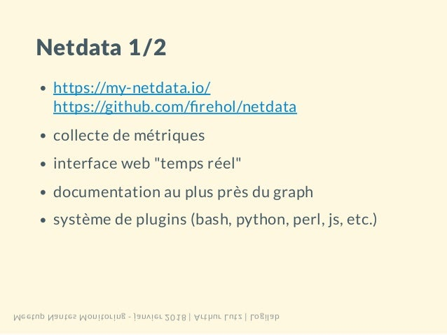 Meetup Nantes Monitoring - janvier 2018 - netdata & sensu Slide 3