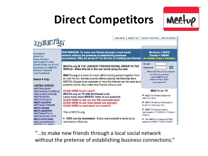 """Direct Competitors<br />""""…to make new friends through a local social network without the pretense of establishing business..."""