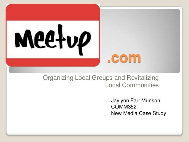 .comOrganizing Local Groups and Revitalizing                     Local Communities                       Jaylynn Farr Muns...