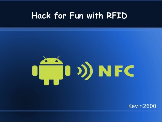 Hack for Fun with RFID                         Kevin2600