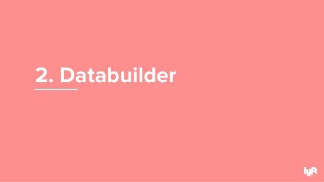 2. Databuilder 35