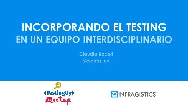 INCORPORANDO EL TESTING