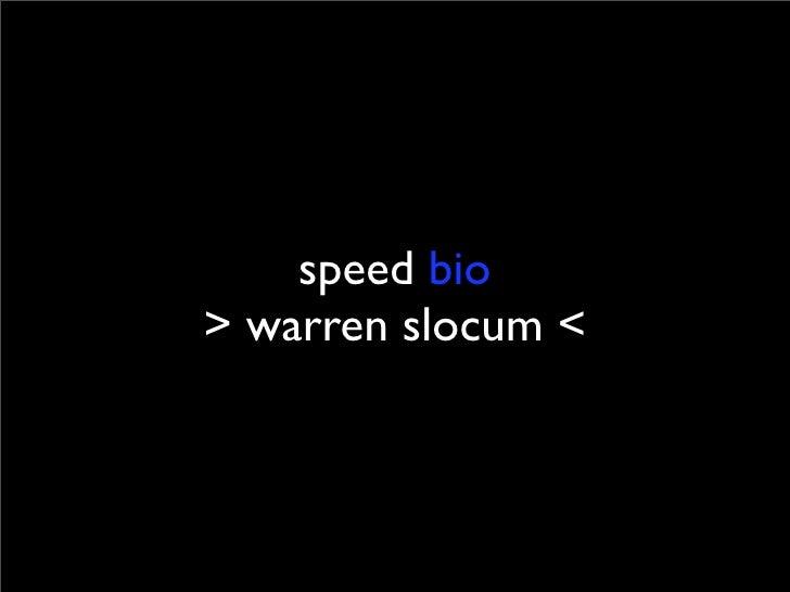speed bio > warren slocum <