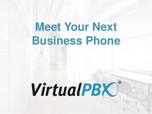 Meet Your Next Business Phone