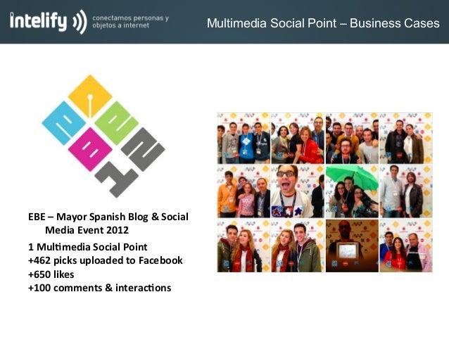 EBE – Mayor Spanish Blog & Social Media Event 2012 1 Mul:media Social Point +462 picks upl...