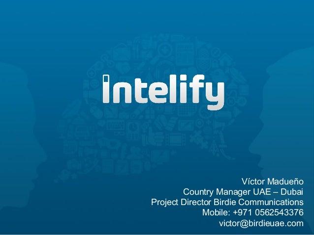 Víctor MadueñoCountry Manager UAE – DubaiProject Director Birdie CommunicationsMobile: +971 0562543376victor@birdieuae.com