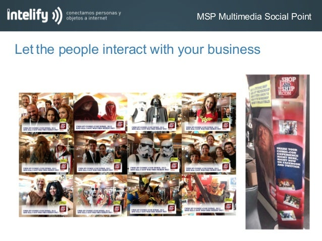 MSP Multimedia Social PointLet the people interact with your business