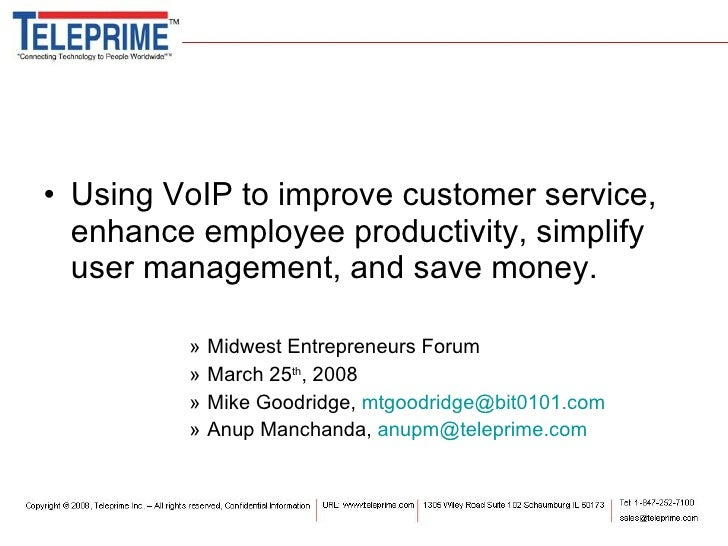 <ul><li>Using VoIP to improve customer service, enhance employee productivity, simplify user management, and save money. <...