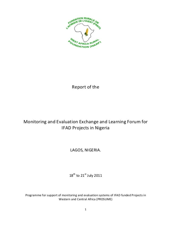 Report of theMonitoring and Evaluation Exchange and Learning Forum for                 IFAD Projects in Nigeria           ...