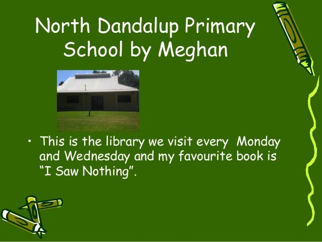 North Dandalup Primary School by Meghan • This is the library we visit every Monday and Wednesday and my favourite book is...