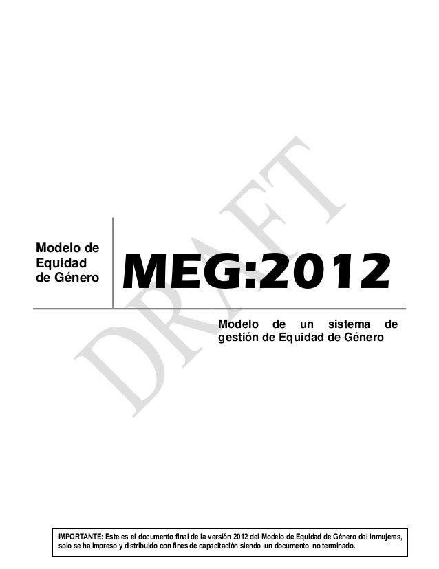 MEG:2012Modelo deEquidadde Género                                                   Modelo de un sistema de               ...