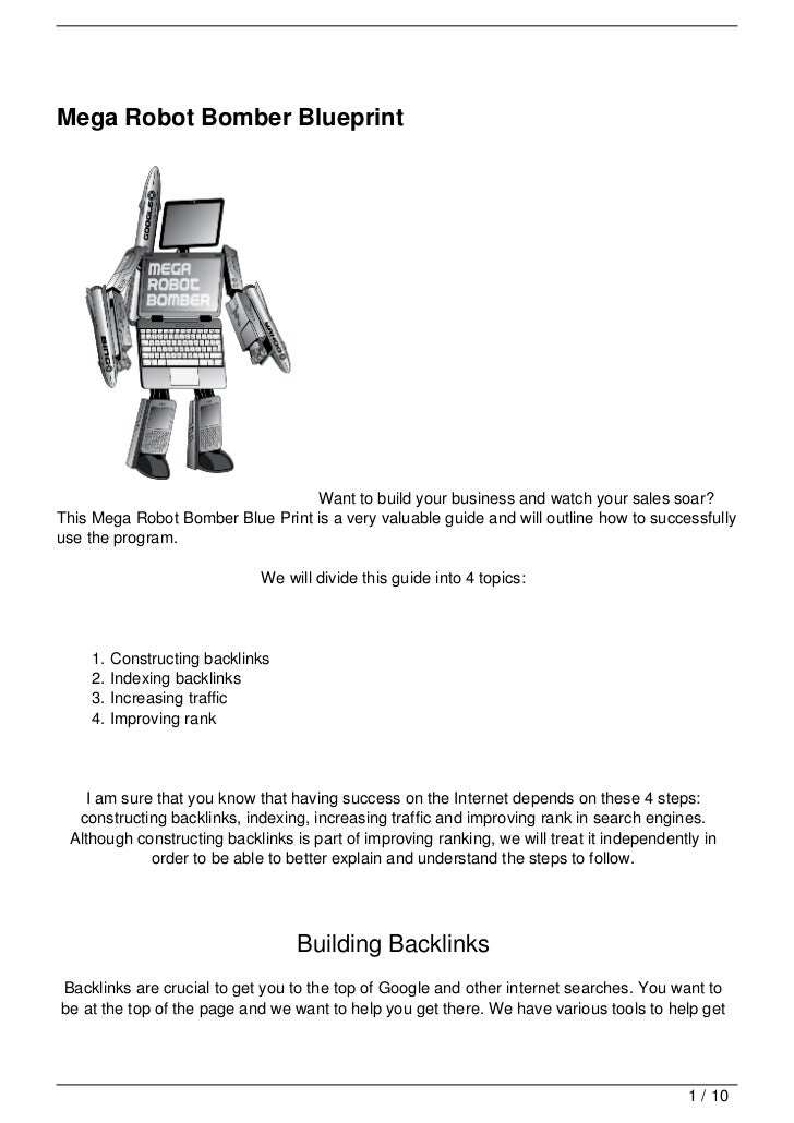 Mega Robot Bomber Blueprint                                  Want to build your business and watch your sales soar?This Me...