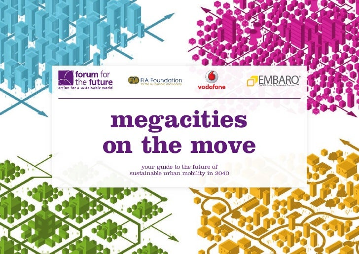 megacitieson the move     your guide to the future of sustainable urban mobility in 2040