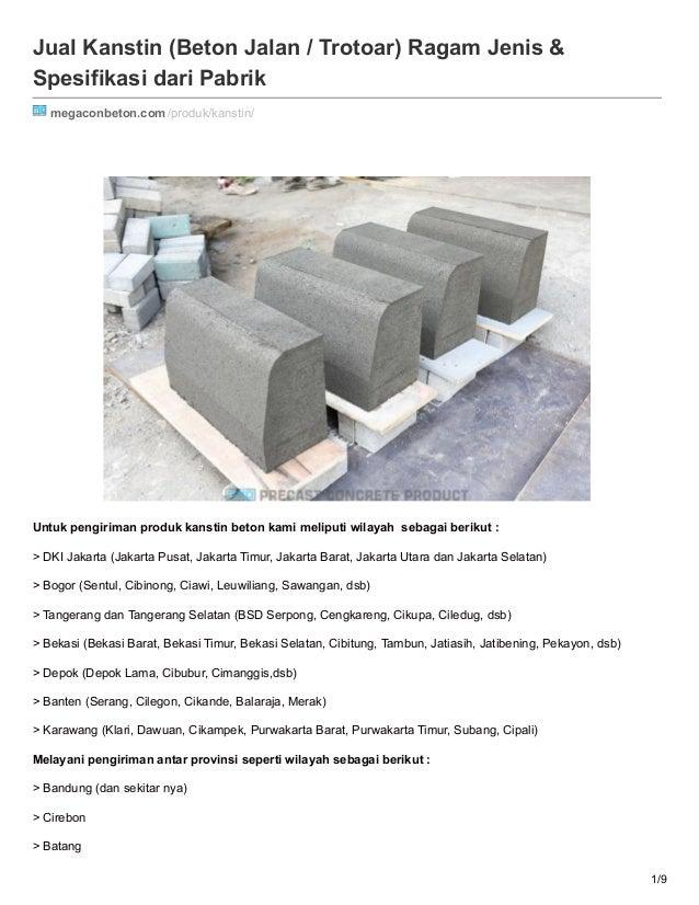 Jual Kanstin (Beton Jalan / Trotoar) Ragam Jenis & Spesifikasi dari Pabrik megaconbeton.com/produk/kanstin/ Untuk pengirim...