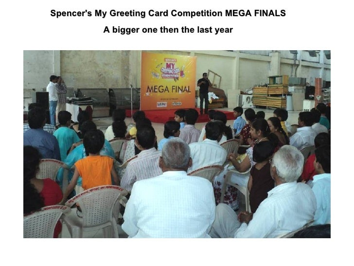 Spencer's My Greeting Card Competition MEGA FINALS A bigger one then the last year