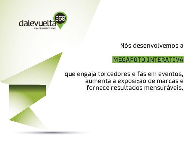 DaleVuelta - Megafoto Interativa Slide 2