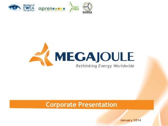 Rethinking Energy Worldwide  Corporate Presentation January 2014