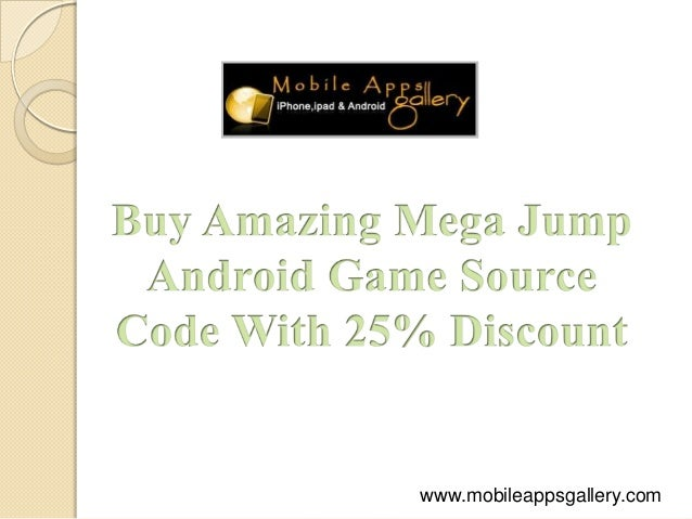 Buy Mega Jump Android Game Source Code With 25% Discount