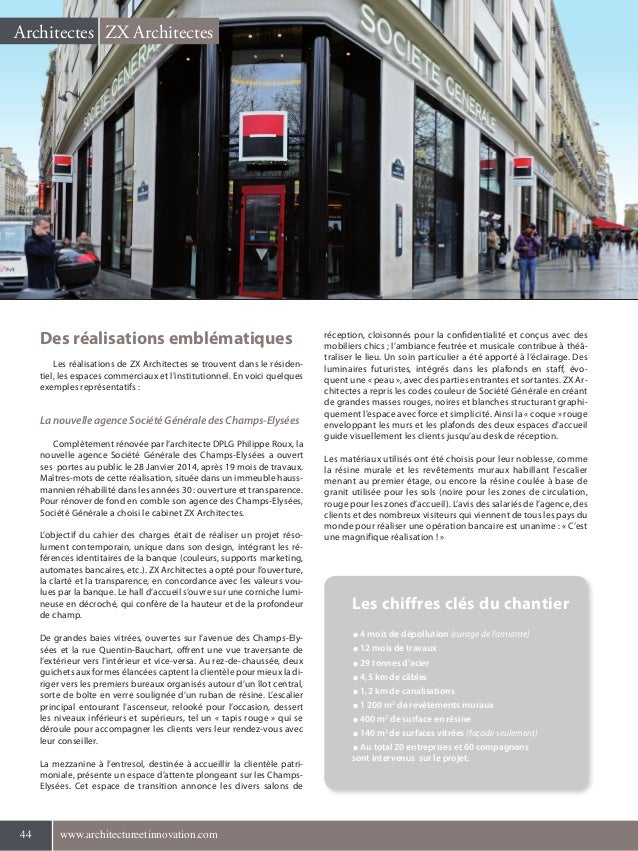 44 www.architectureetinnovation.com44 www.architectureetinnovation.com ZX ArchitectesArchitectes Les chiffres clés du chan...