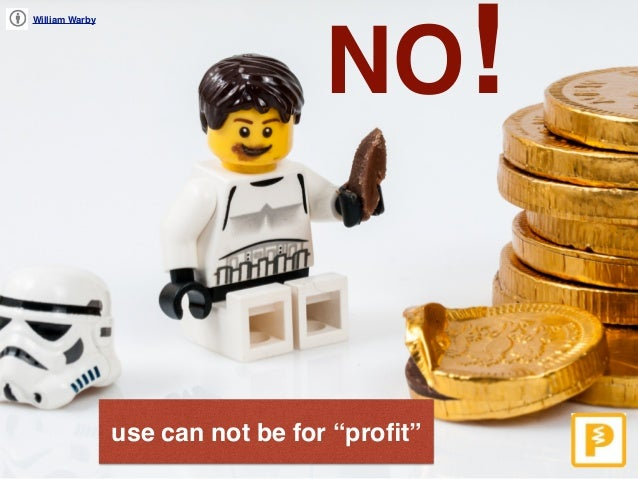 """William Warby use can not be for """"profit"""" NO!"""