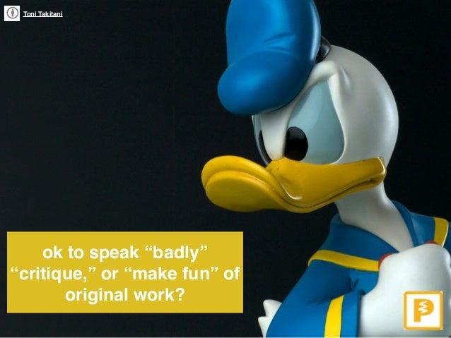 """Toni Takitani ok to speak """"badly"""" """"critique,"""" or """"make fun"""" of  original work?"""