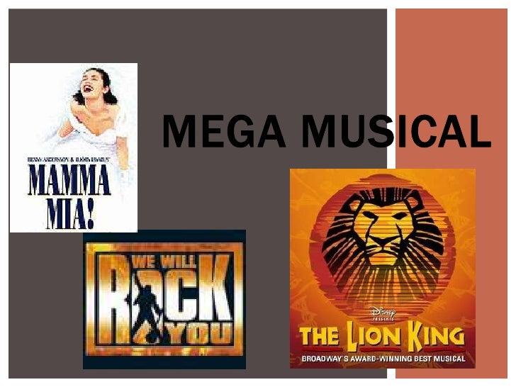MEGA MUSICAL<br />