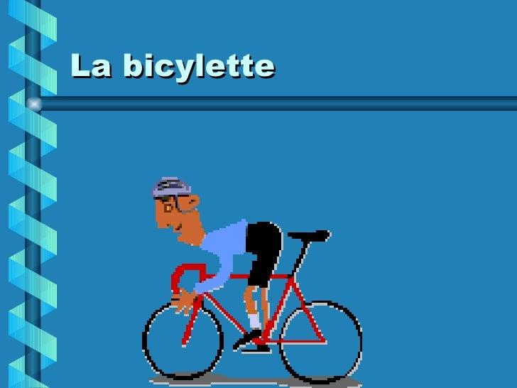 La bicylette