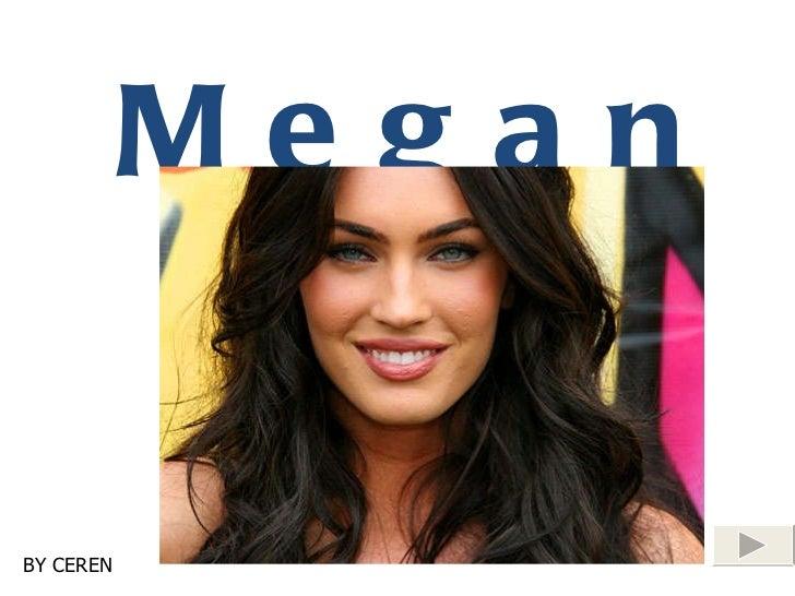 Megan Fox BY CEREN