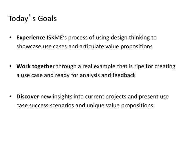 """Our Steps Determine Standout Examples (Yesterday) Identify Success Indicators Select the Use Case Prototype """"Success Scena..."""