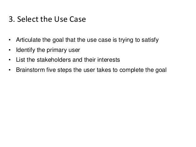 4. Prototype the Use Case 'Success Scenario' Build - Present - Refine