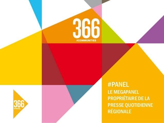 #PANEL LE MEGAPANEL PROPRIÉTAIRE DE LA PRESSE QUOTIDIENNE RÉGIONALE
