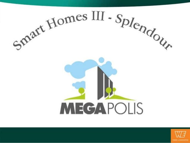 After the stupendous success of 'Smart Homes-I' and 'Smart Homes-II',Megapolis Punes 150-acre Platinum Green Home Township...