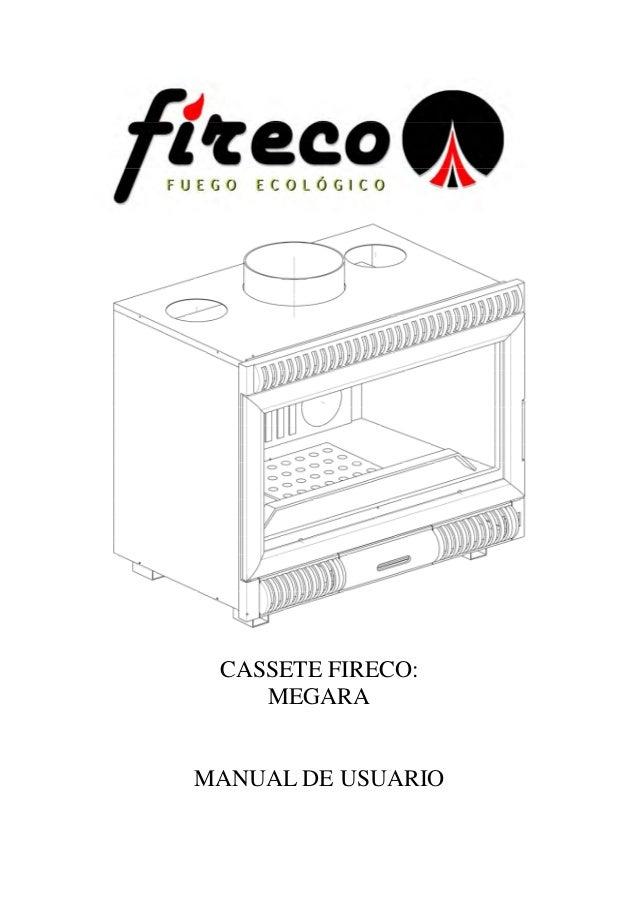 CASSETE FIRECO: MEGARA MANUAL DE USUARIO