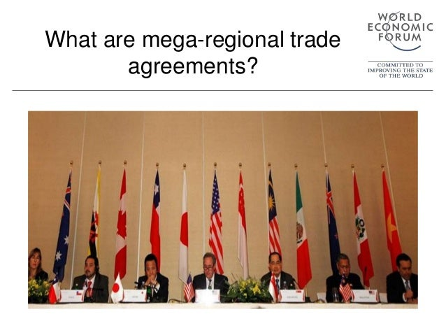 What are mega-regional trade agreements?