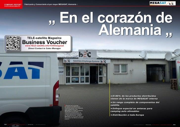 COMPANY REPORT                           Fabricante y Comerciante al por mayor MEGASAT, Alemania该独家报道由高级编辑所作              ...