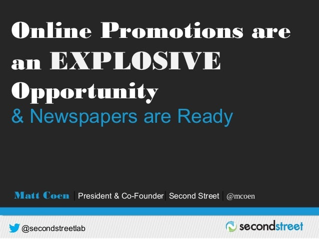 @secondstreetlab DRIVING REVENUE | BUILDING DATABASE | GROWING AUDIENCE Online Promotions are an EXPLOSIVE Opportunity & N...