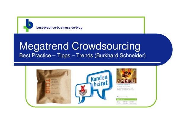 best-practice-business.de      best-practice-business.de/blogMegatrend CrowdsourcingBest Practice – Tipps – Trends (Burkha...