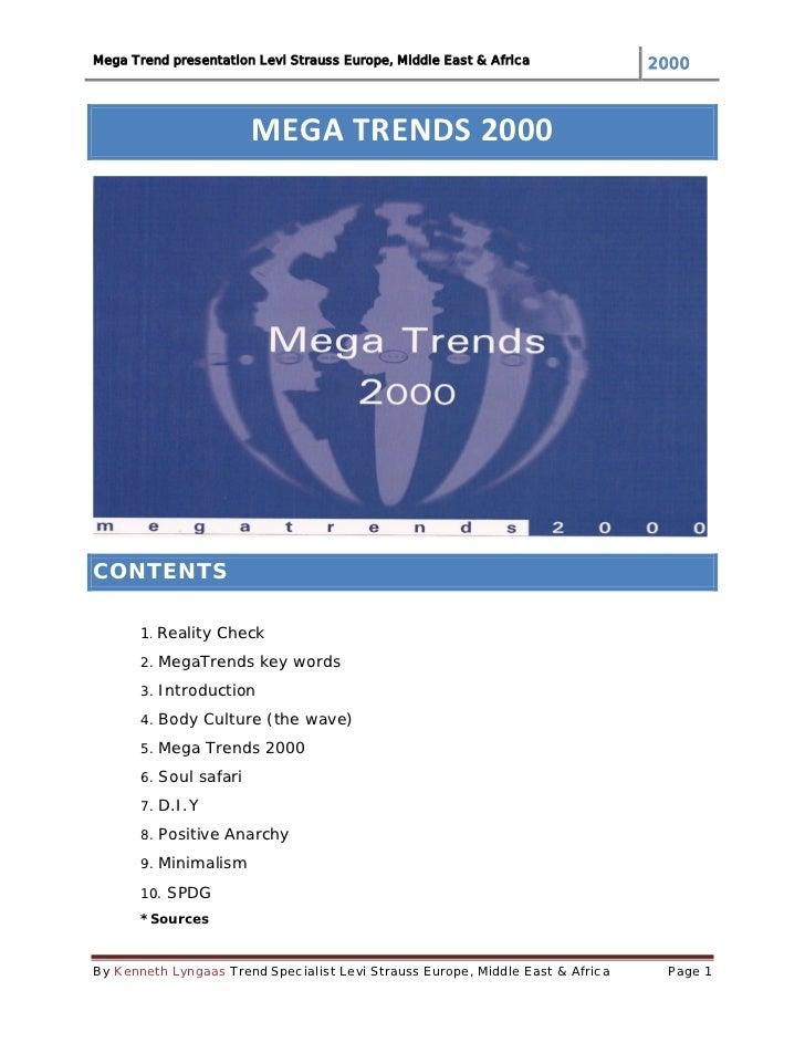 Mega Trend presentation Levi Strauss Europe, Middle East & Africa               2000                        MEGA TRENDS 20...
