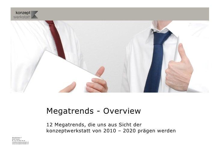 Megatrends - Overview                            12 Megatrends, die uns aus Sicht der                            konzeptwe...