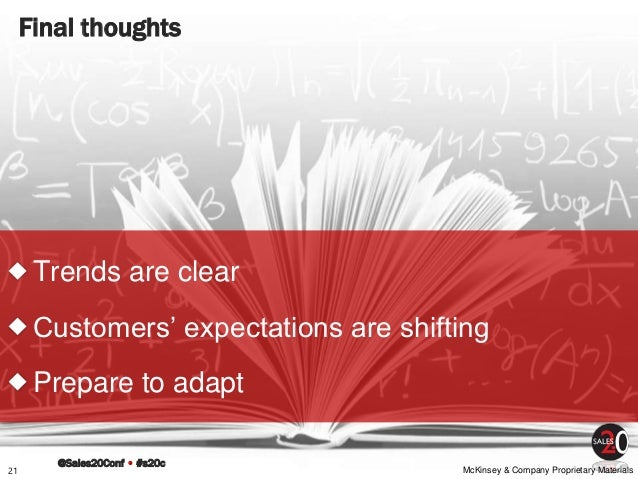 @Sales20Conf • #s20c McKinsey & Company Proprietary MaterialsMcKinsey & Company Proprietary Materials Final thoughts Trend...