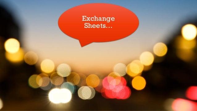 Exchange Sheets…