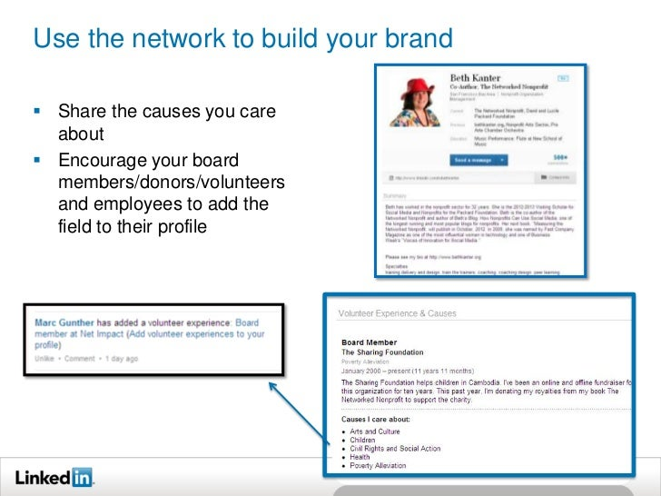Use the network to build your brand Share the causes you care  about Encourage your board  members/donors/volunteers  an...